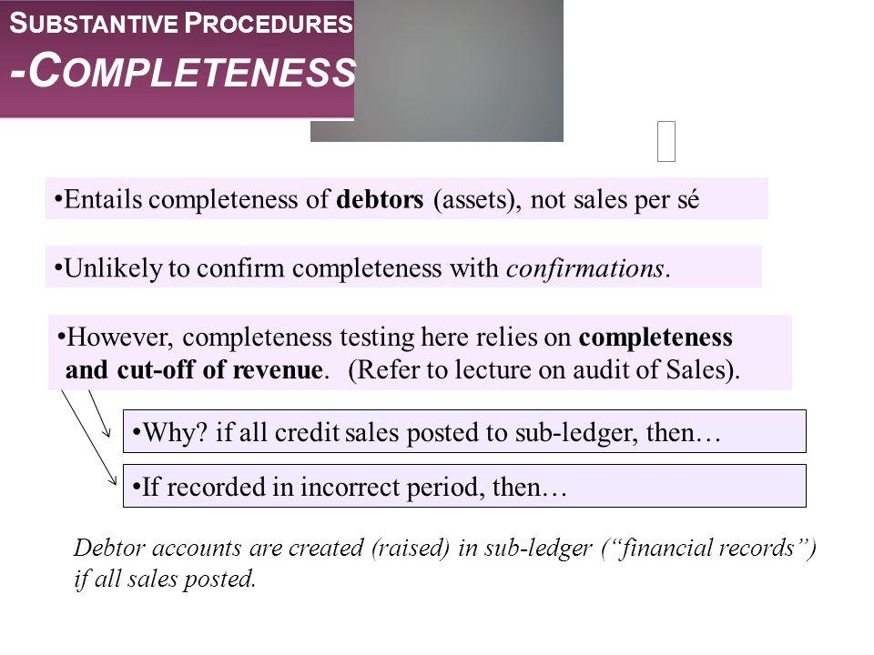 -Completeness Substantive Procedures