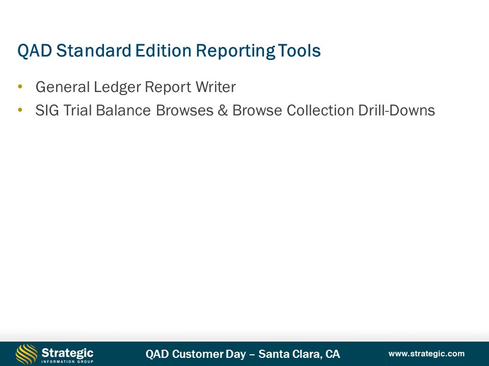 QAD Standard Edition Reporting Tools