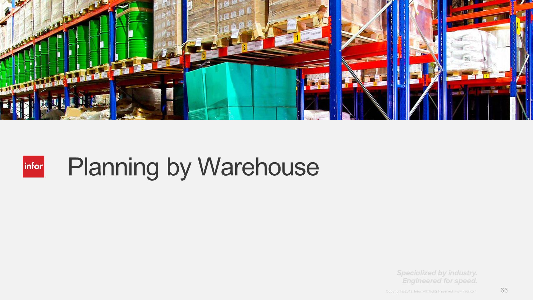 Planning by Warehouse