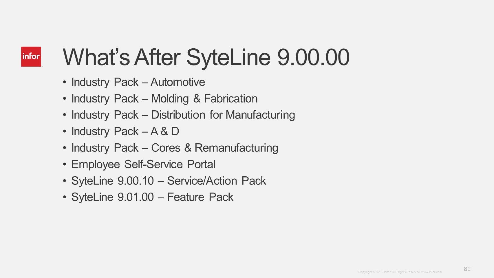 What's After SyteLine 9.00.00 Industry Pack – Automotive