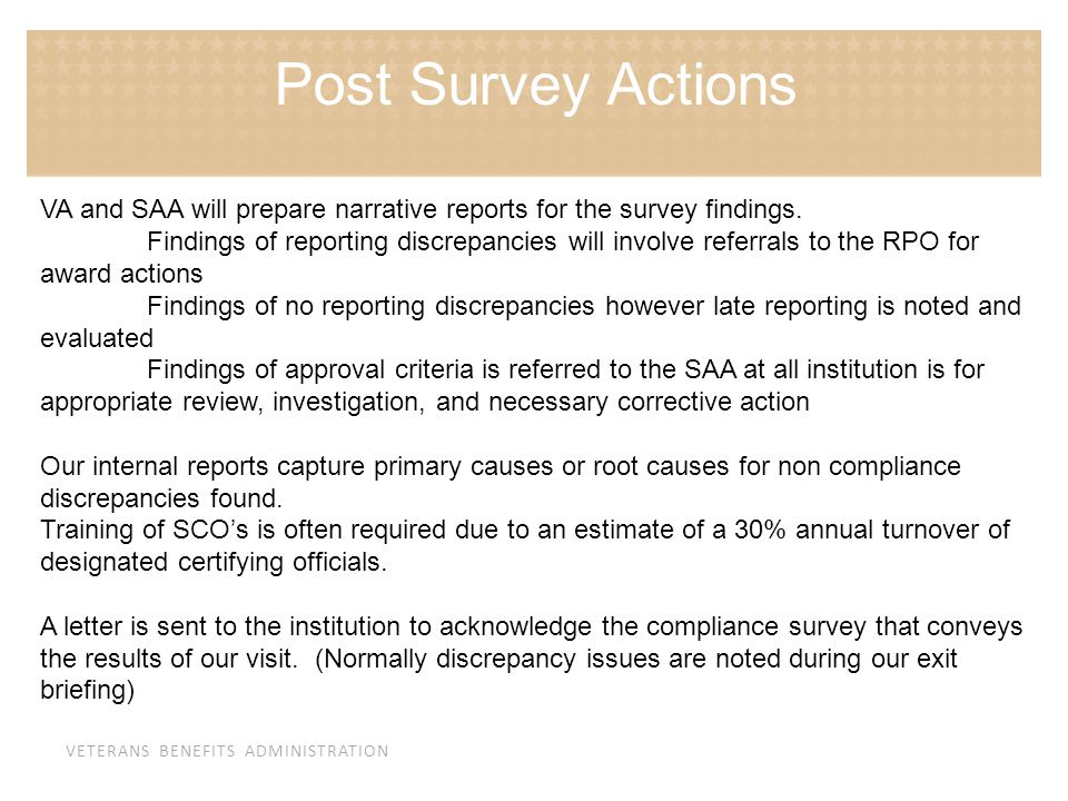 Post Survey Actions VA and SAA will prepare narrative reports for the survey findings.