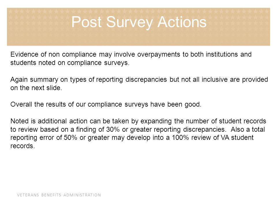 Post Survey Actions Evidence of non compliance may involve overpayments to both institutions and students noted on compliance surveys.