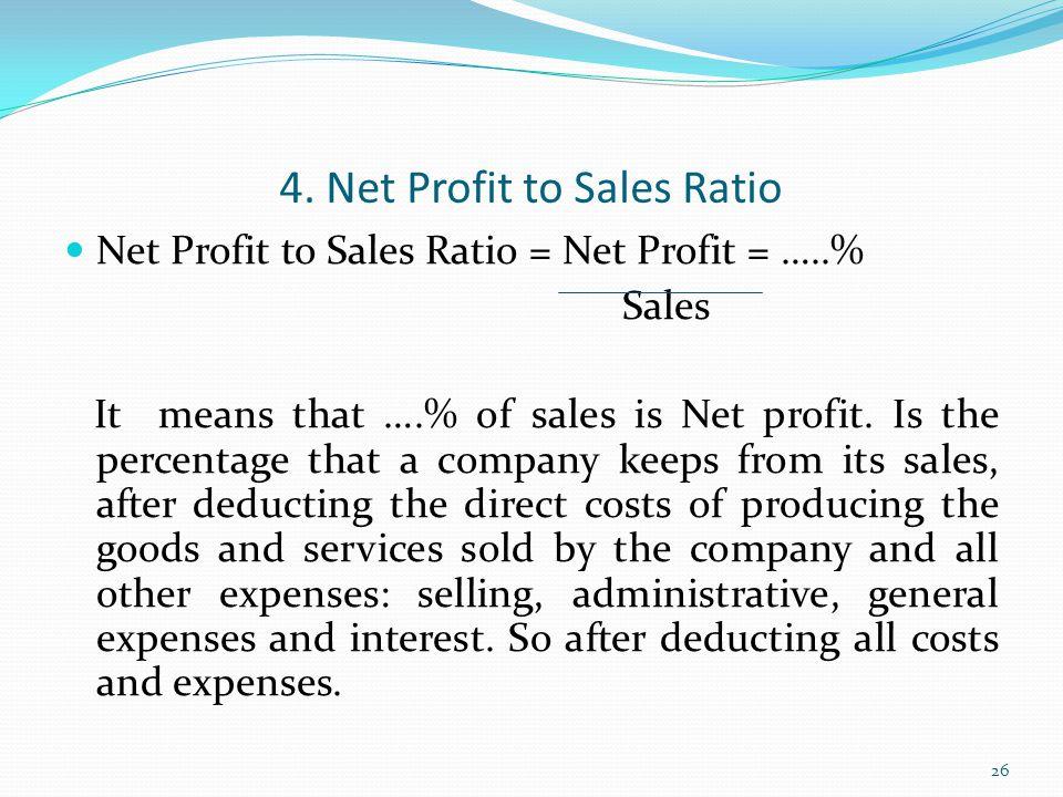 4. Net Profit to Sales Ratio