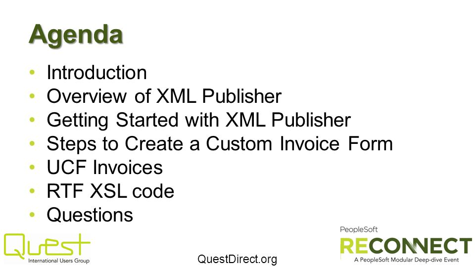 Agenda Introduction Overview of XML Publisher