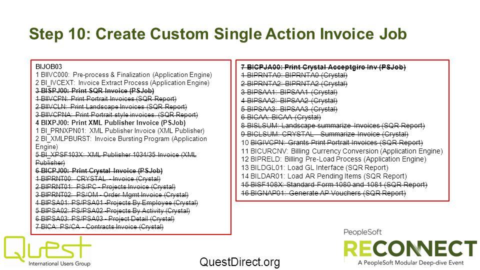 Step 10: Create Custom Single Action Invoice Job