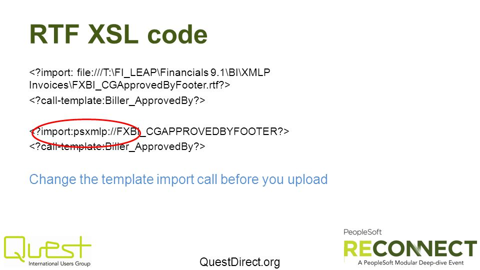 RTF XSL code Change the template import call before you upload