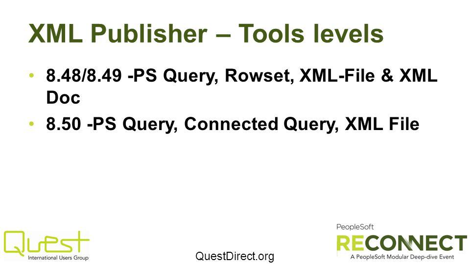 XML Publisher – Tools levels
