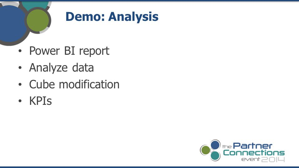 Demo: Analysis Power BI report Analyze data Cube modification KPIs