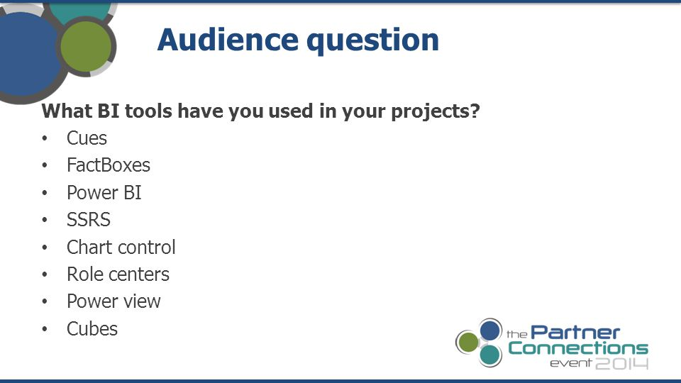 Audience question What BI tools have you used in your projects Cues