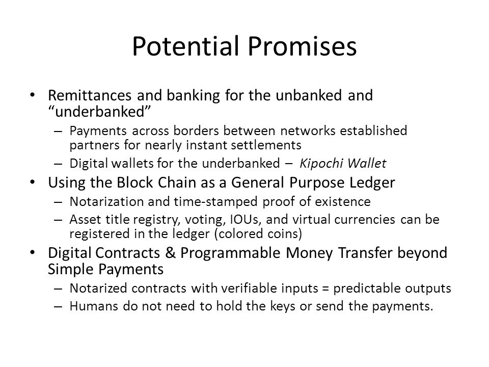 Potential Promises Remittances and banking for the unbanked and underbanked