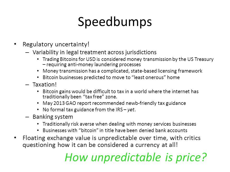 Speedbumps How unpredictable is price Regulatory uncertainty!