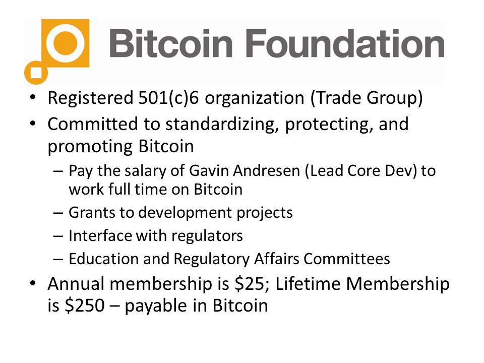 Registered 501(c)6 organization (Trade Group)