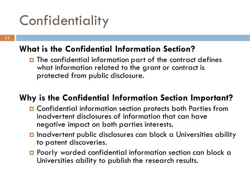 Confidentiality What is the Confidential Information Section