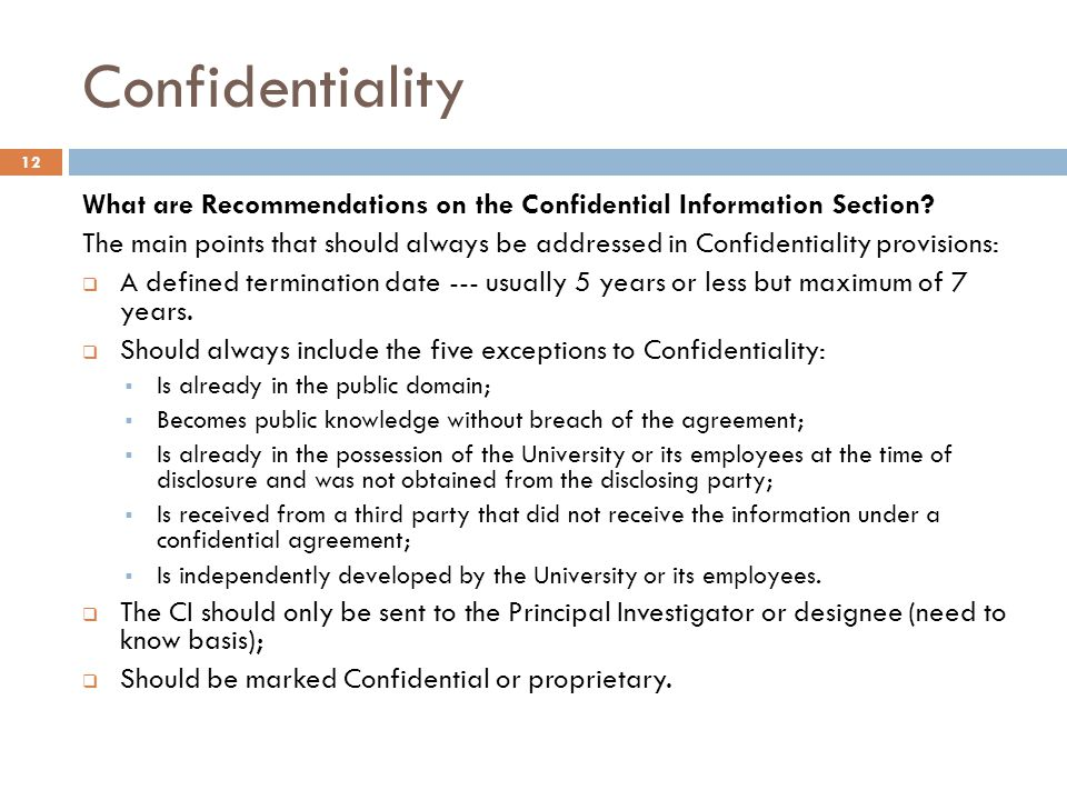 Confidentiality What are Recommendations on the Confidential Information Section