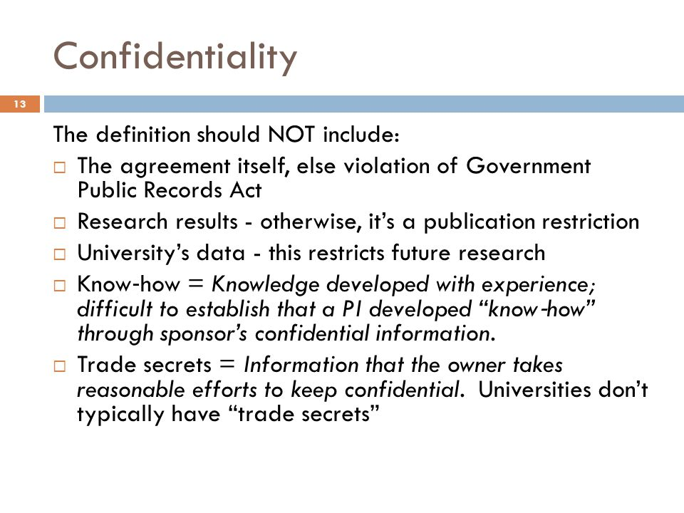 Confidentiality The definition should NOT include: