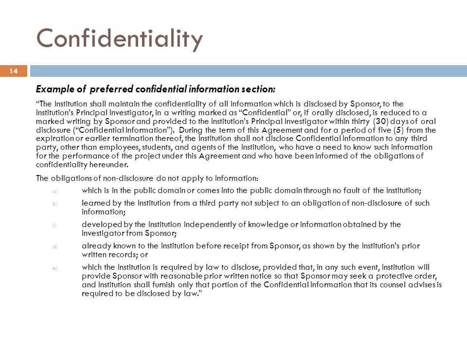 Confidentiality Example of preferred confidential information section: