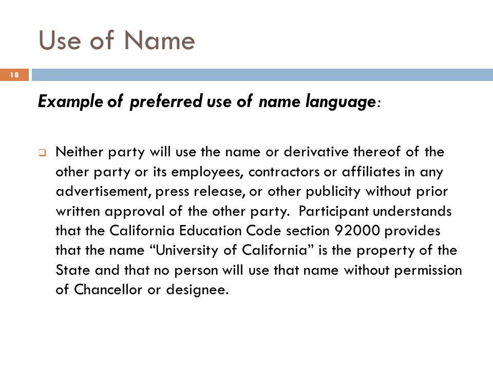 Use of Name Example of preferred use of name language: