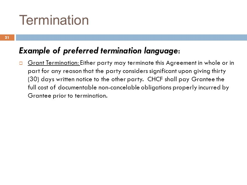 Termination Example of preferred termination language: