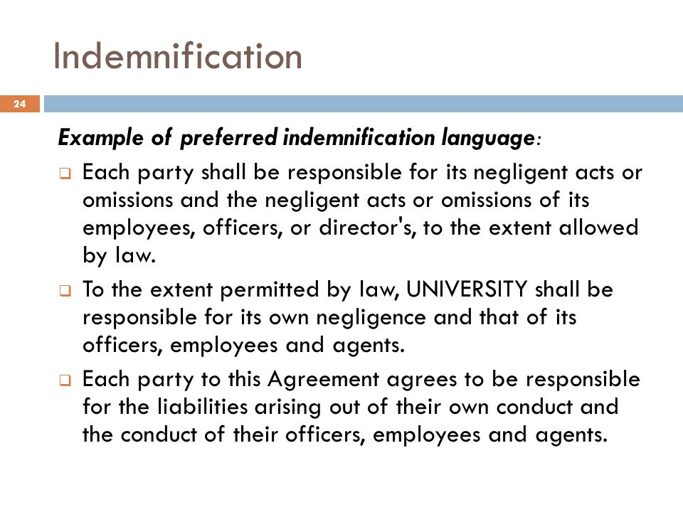 Indemnification Example of preferred indemnification language: