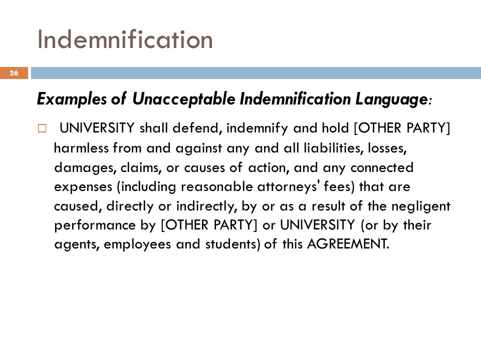 Indemnification Examples of Unacceptable Indemnification Language: