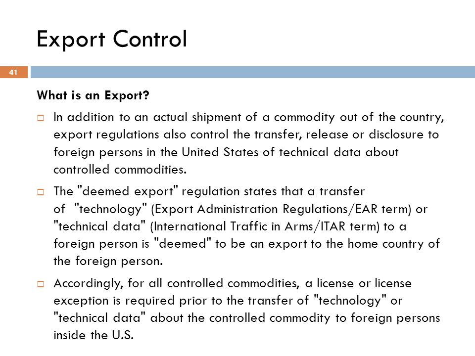Export Control What is an Export