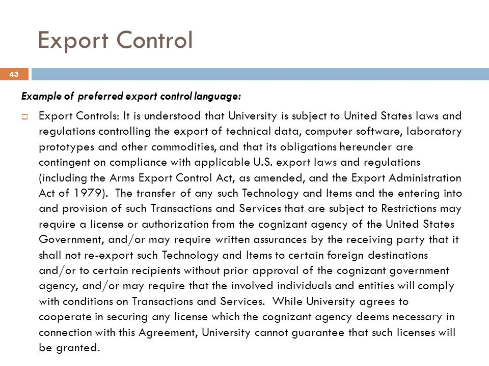 Export Control Example of preferred export control language: