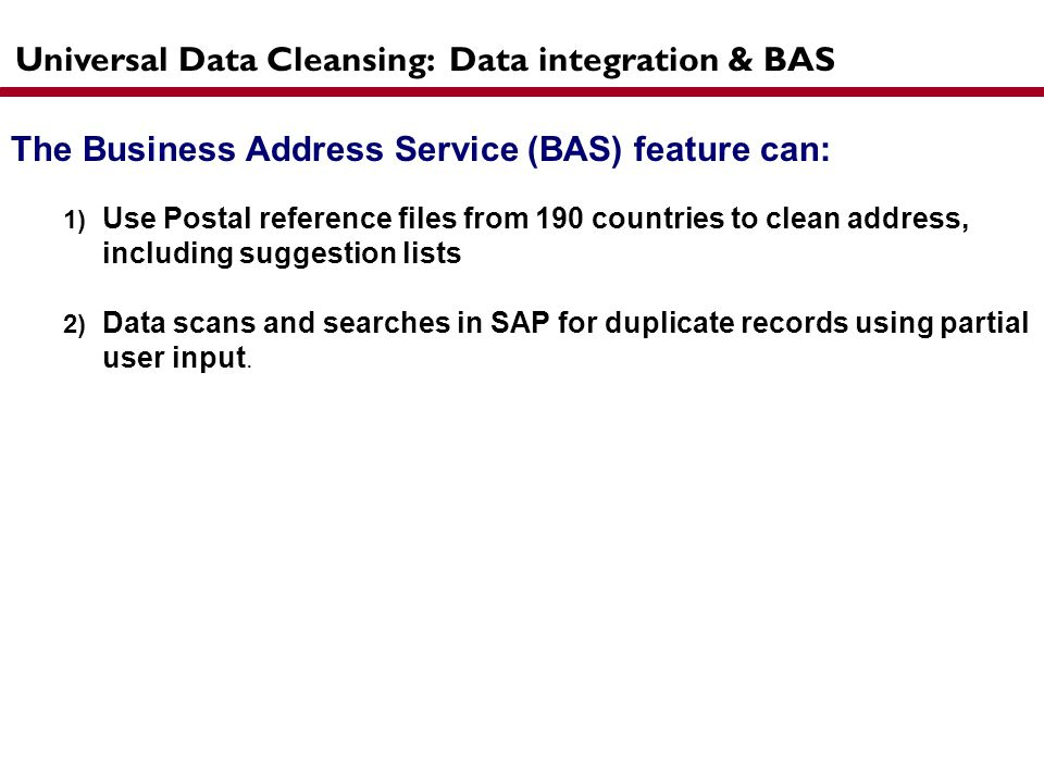 Universal Data Cleansing: Data integration & BAS