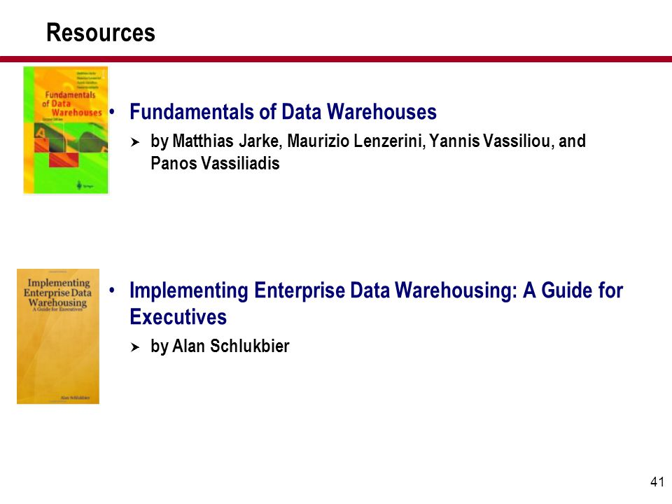 Resources Fundamentals of Data Warehouses
