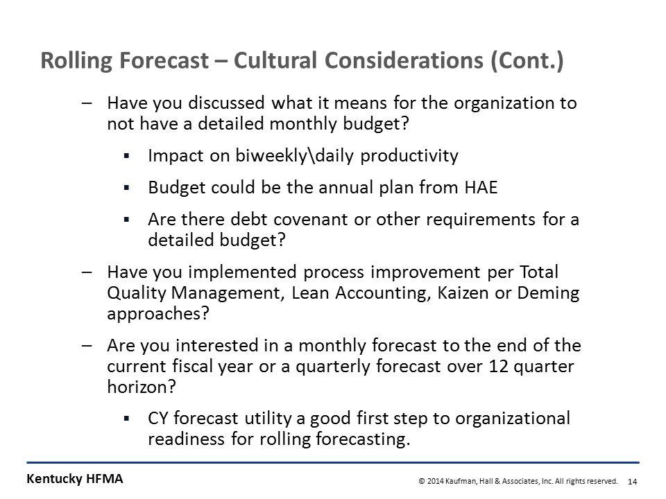 The Quarterly Forecast Process 1 2 3 4 5