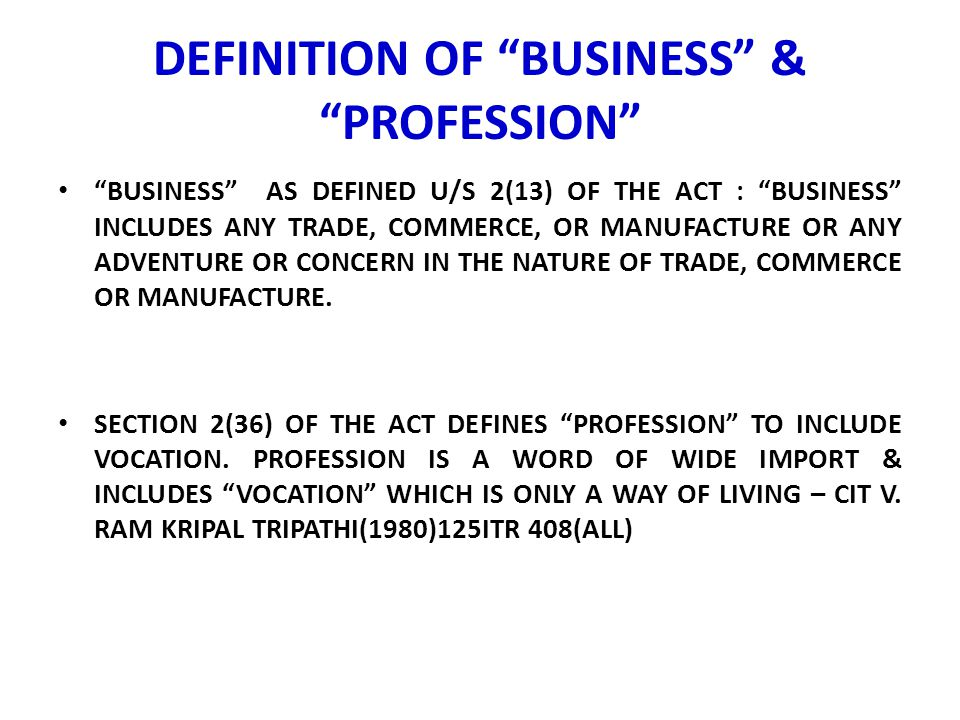 DEFINITION OF BUSINESS & PROFESSION
