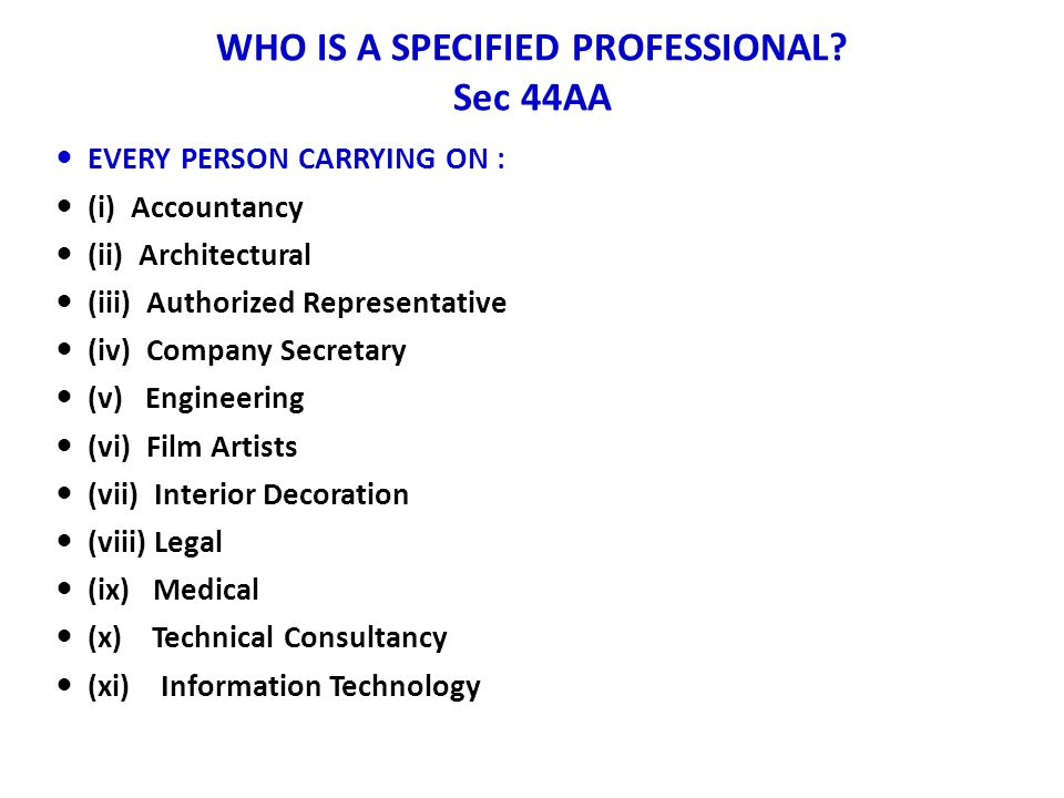 WHO IS A SPECIFIED PROFESSIONAL Sec 44AA