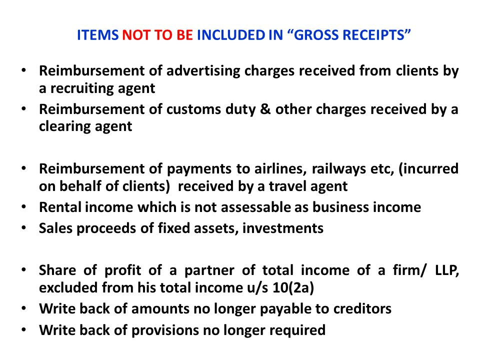 ITEMS NOT TO BE INCLUDED IN GROSS RECEIPTS