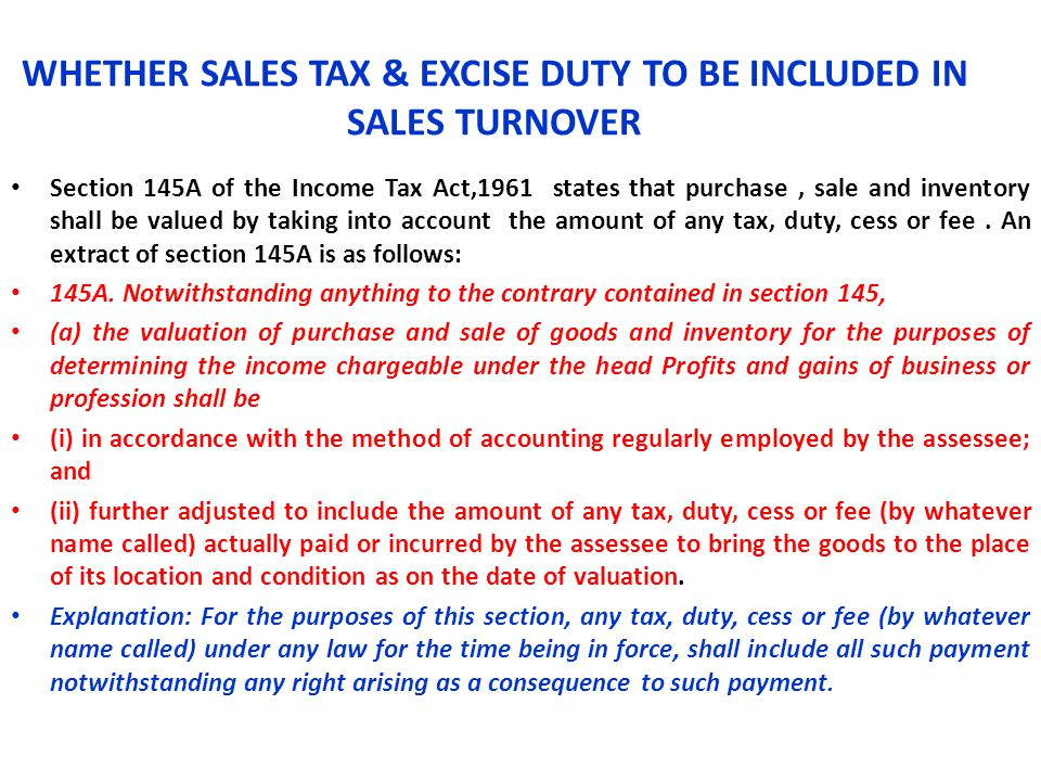 WHETHER SALES TAX & EXCISE DUTY TO BE INCLUDED IN SALES TURNOVER