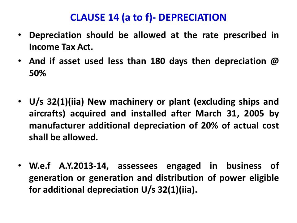 CLAUSE 14 (a to f)- DEPRECIATION