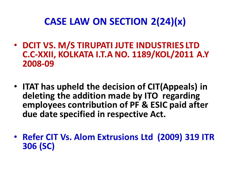 CASE LAW ON SECTION 2(24)(x)