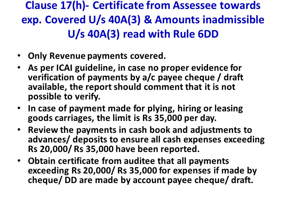 Clause 17(h)- Certificate from Assessee towards exp