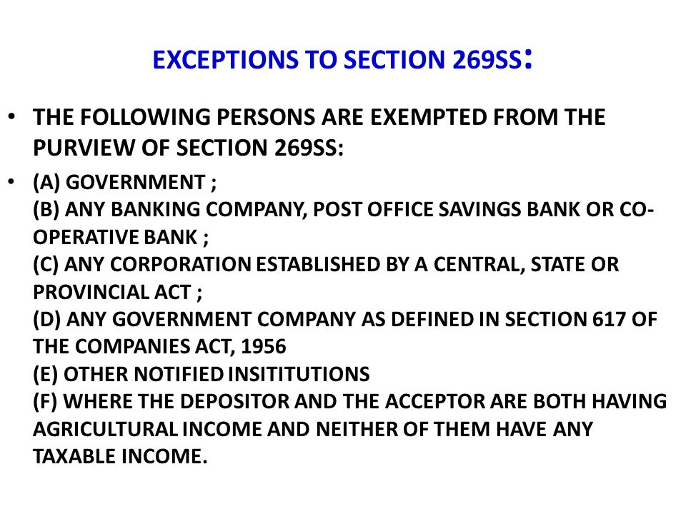 EXCEPTIONS TO SECTION 269SS: