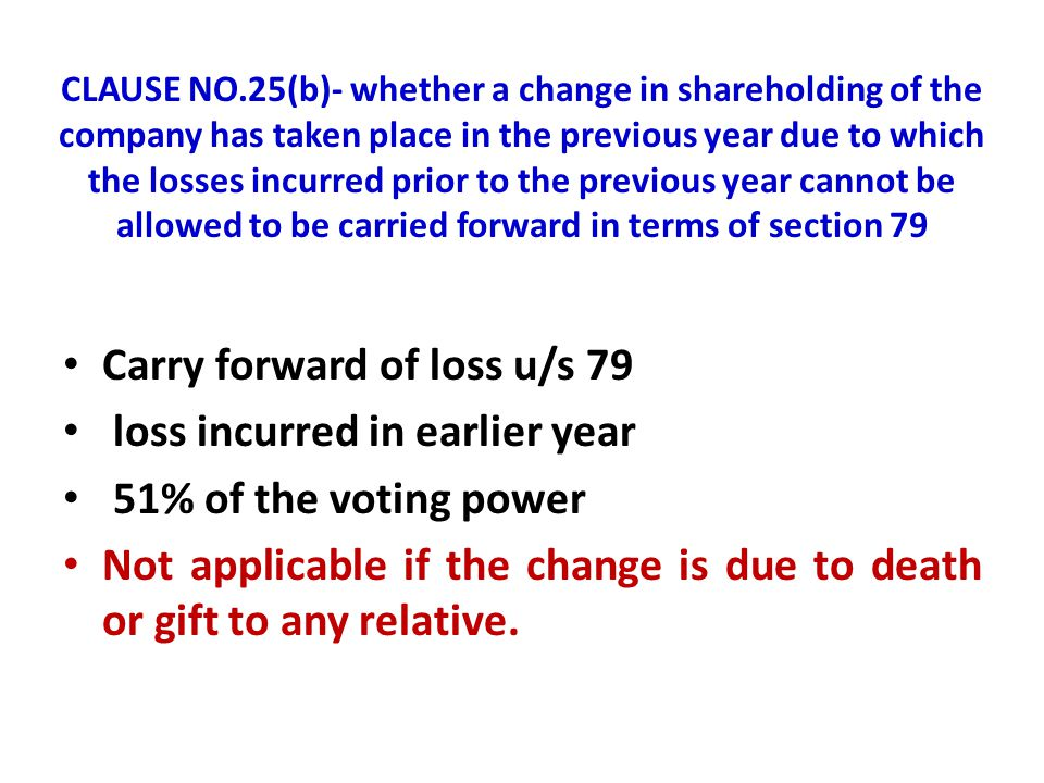 Carry forward of loss u/s 79 loss incurred in earlier year