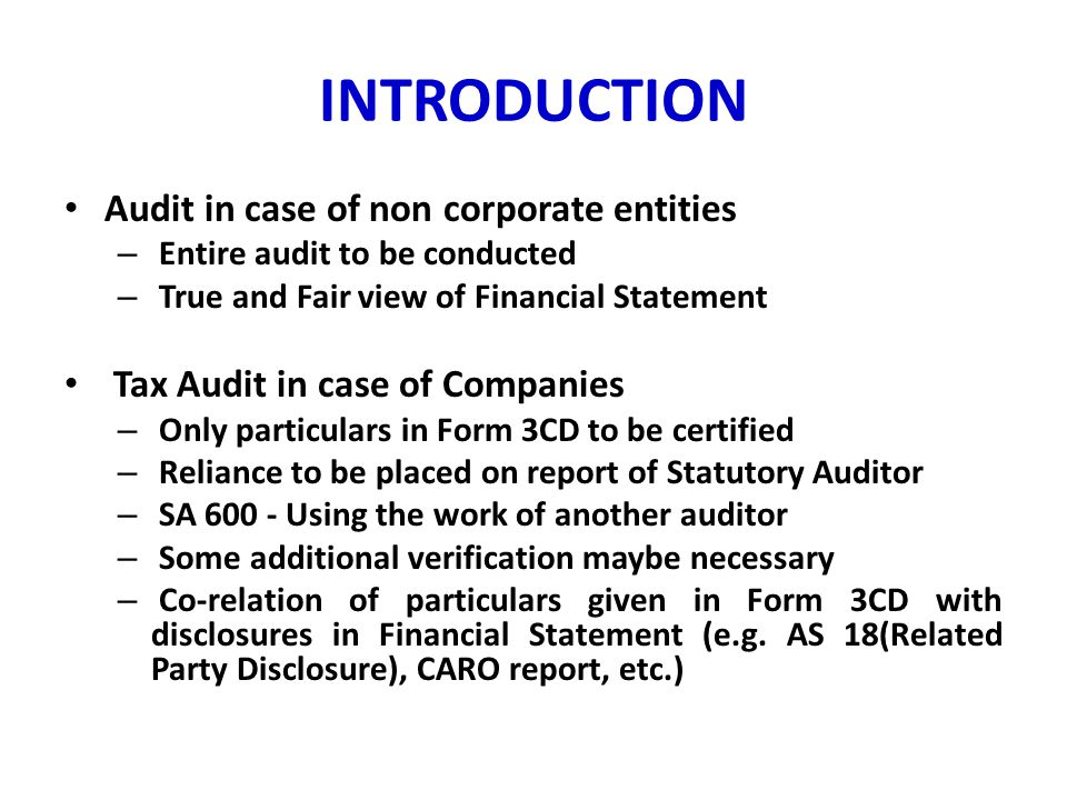 INTRODUCTION Audit in case of non corporate entities