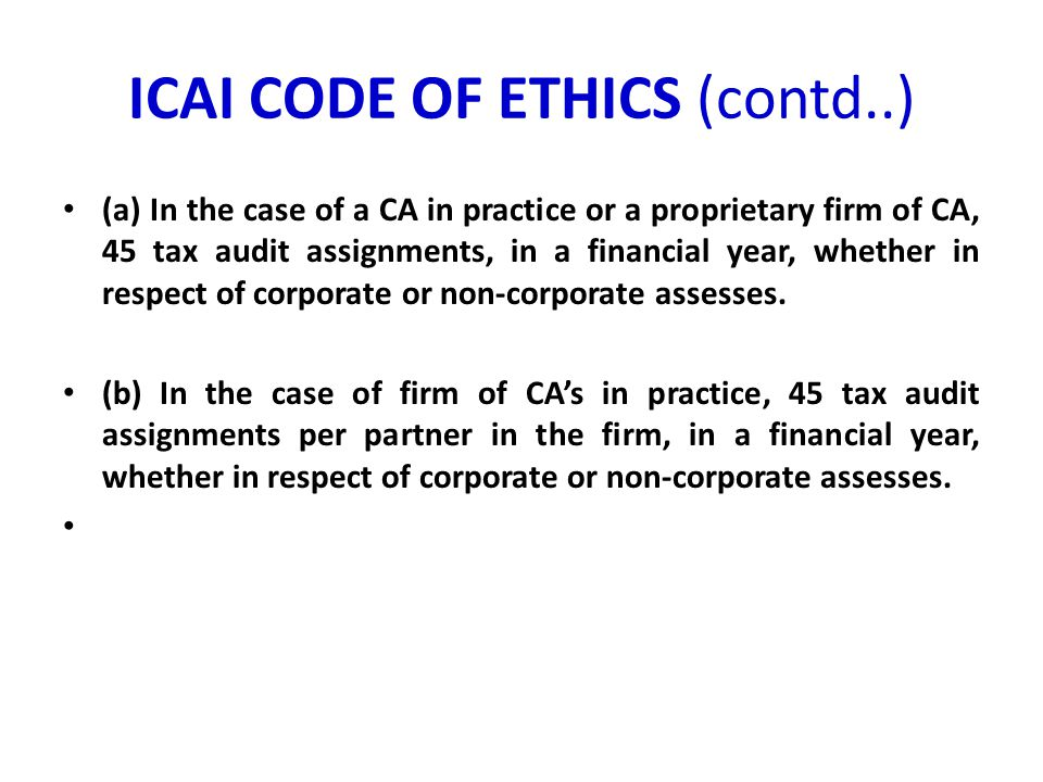 ICAI CODE OF ETHICS (contd..)