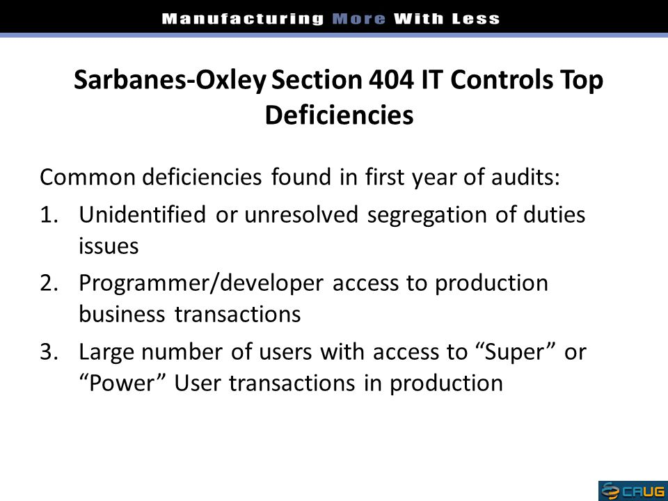 Sarbanes-Oxley Section 404 IT Controls Top Deficiencies