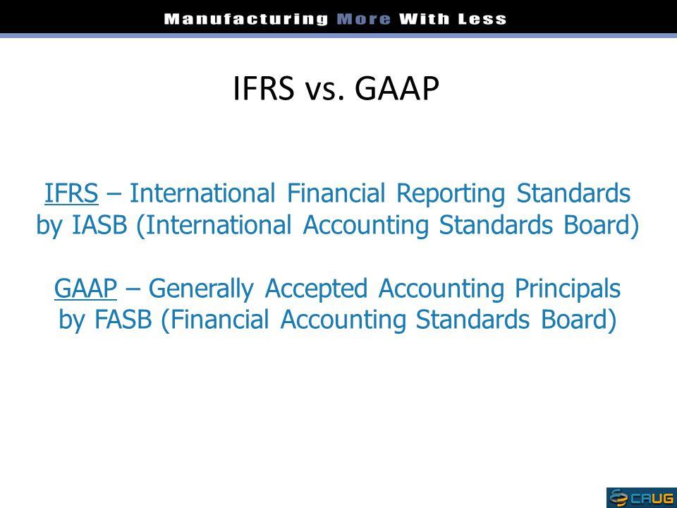 IFRS vs. GAAP