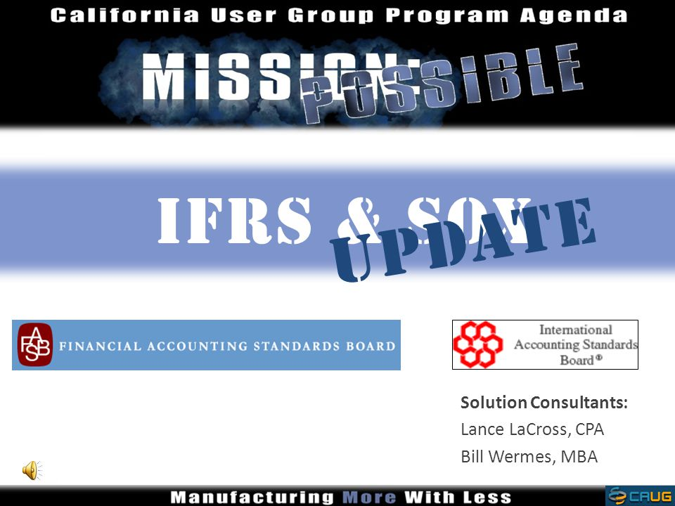 Solution Consultants: Lance LaCross, CPA Bill Wermes, MBA