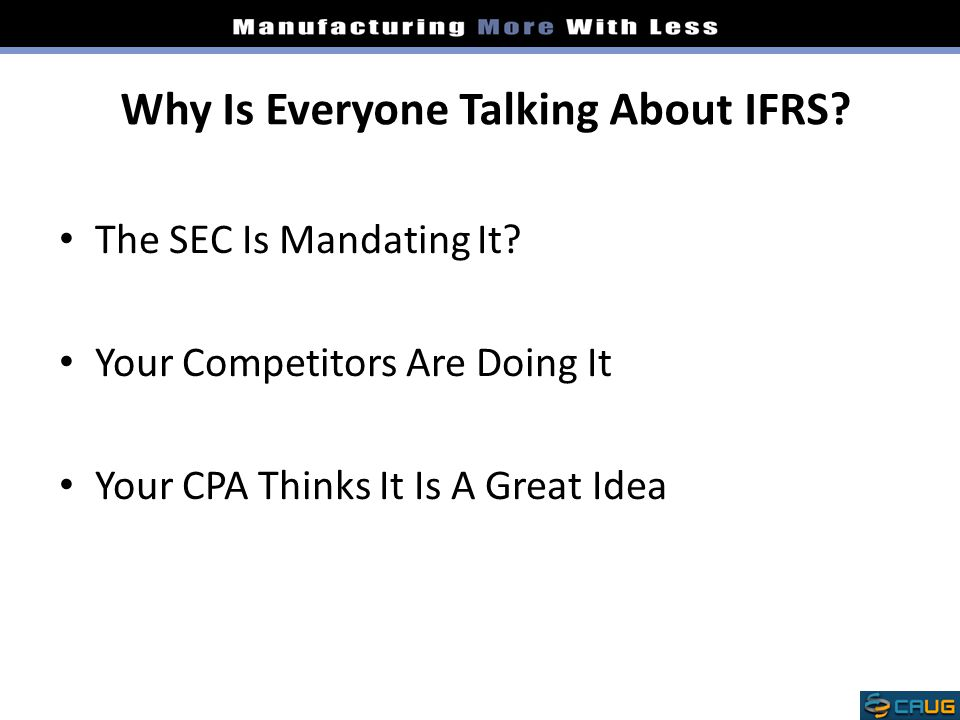 Why Is Everyone Talking About IFRS