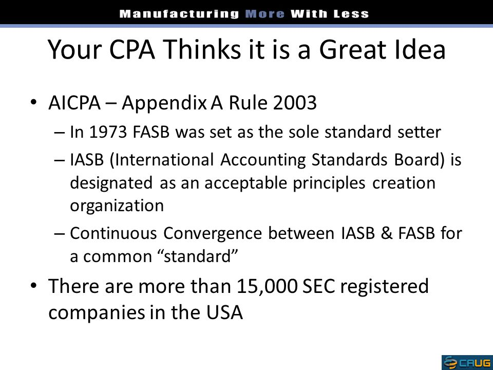 Your CPA Thinks it is a Great Idea