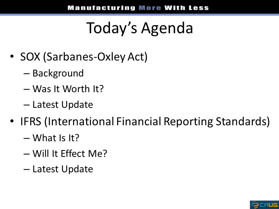 Today's Agenda SOX (Sarbanes-Oxley Act)