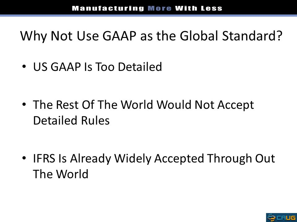 Why Not Use GAAP as the Global Standard