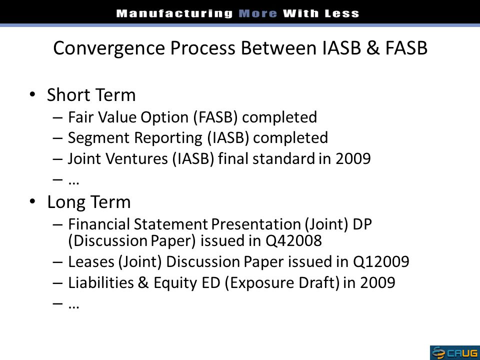 Convergence projects fasb and iasb