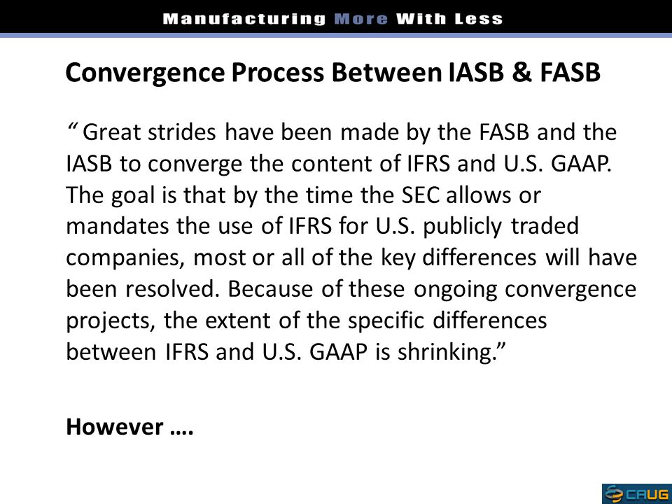 Convergence Process Between IASB & FASB