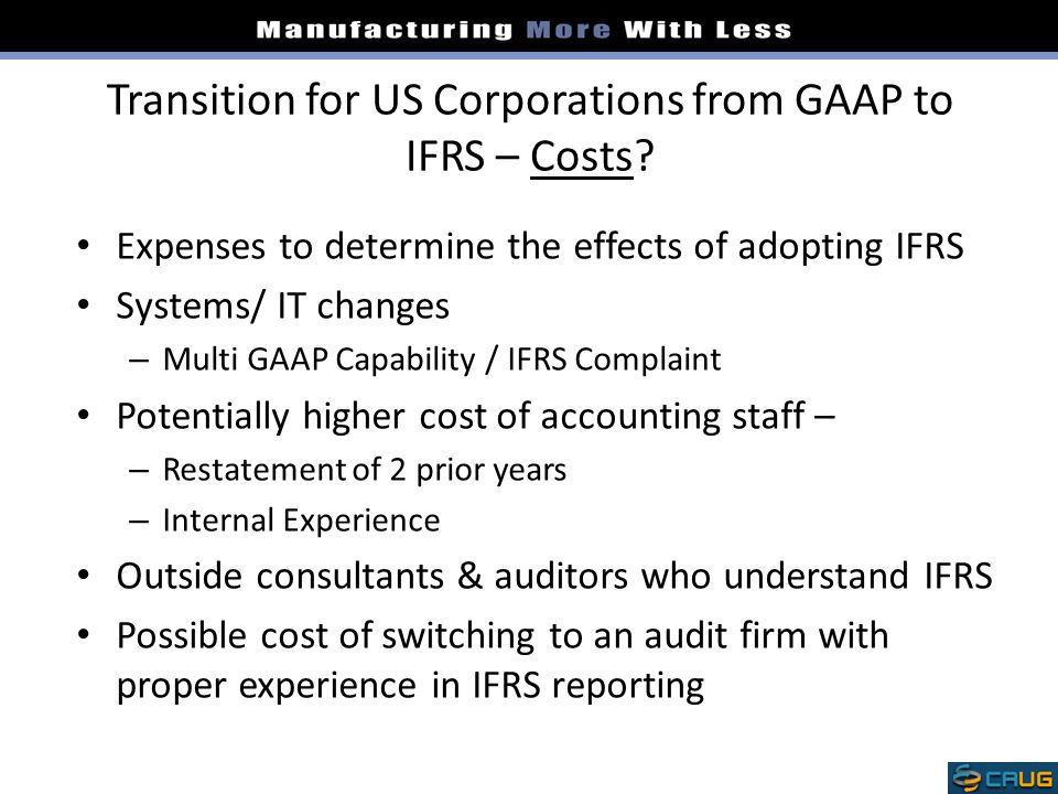 Transition for US Corporations from GAAP to IFRS – Costs